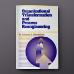ORG.TRANSFORMATION & PROCESS REENGINEERING